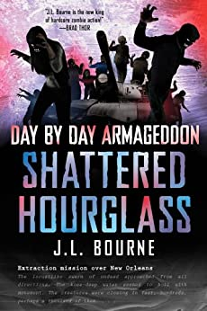 Day by Day Armageddon: Shattered Hourglass by [Bourne, J. L.]