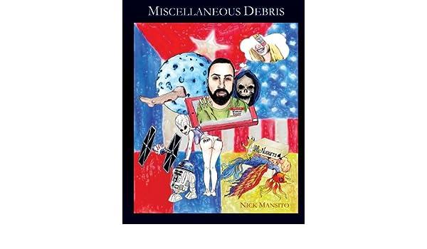 Miscellaneous Debris: Amazon.es: Nick Mansito: Libros en ...