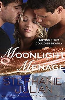 Moonlight Menage: an Etruscan Magic novel (Lucani Lovers Book 2) by [Julian, Stephanie]
