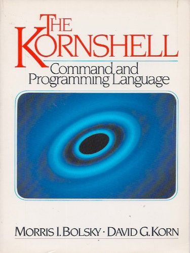The KornShell command and programming language