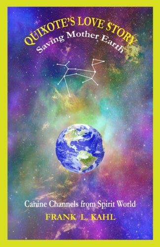 Read Online Quixote's Love Story: Saving Mother Earth ebook