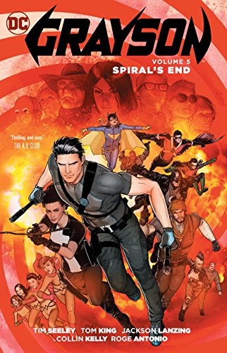 Grayson, Vol. 5: Spyral's End