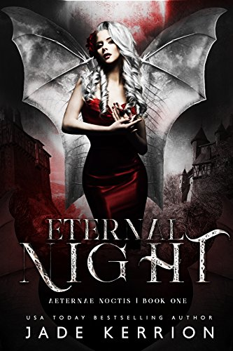 Eternal Night (Aeternae Noctis Book 1) by [Kerrion, Jade]