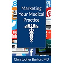 Marketing Your Medical Practice