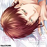 re:Reversible vol.1~俺様カレシ・尊~ (初回生産分)