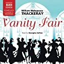 Vanity Fair: A Novel without a Hero Hörbuch von William Makepeace Thackeray Gesprochen von: Georgina Sutton
