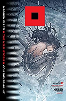 The Wild Storm (2017-) Vol. 3 by [Ellis, Warren]
