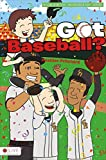 img - for Got Baseball? (Incredible Kids) by Heather Pritchard (2014-08-19) book / textbook / text book