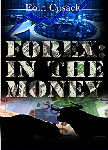 Forex: In the Money