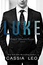 LUKE: Billionaire Romantic Suspense (Power Player Series)