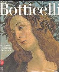 Botticelli - De Laurent le Magnifique à Savonarole par  Musée du Luxembourg