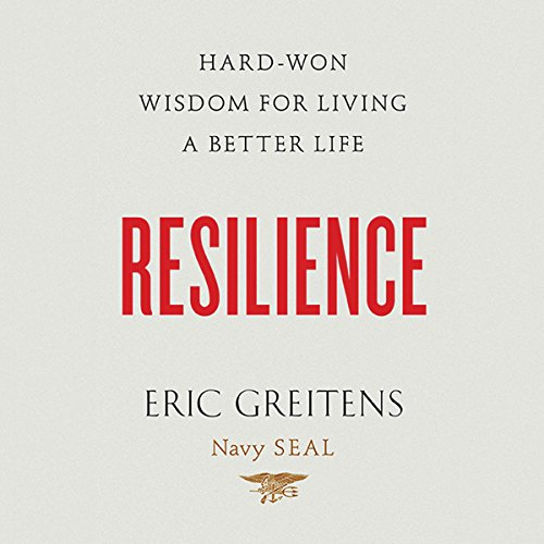 Resilience: Hard-Won Wisdom for Living a Better Life Audiobook [Free Download by Trial] thumbnail