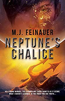 Book cover image for Neptune's Chalice by M.J. Feinauer