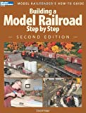 Building a Model Railroad Step by Step (Modern Railroader)