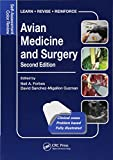 Avian Medicine and Surgery: Self-Assessment Color Review, Second Edition (Veterinary Self-Assessment Color Review Series)