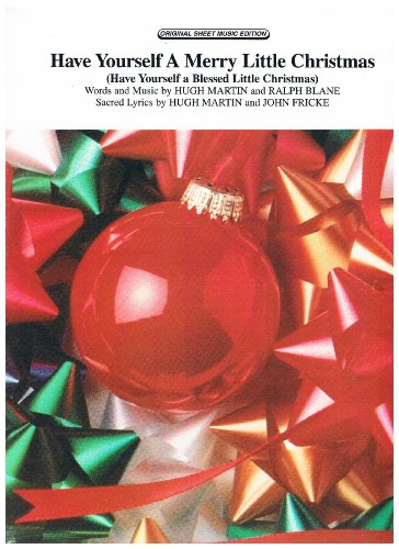 Have Yourself a Merry Little Christmas Sheet Piano/Vocal/Chords (Have Yourself A Merry Little Christmas Piano Sheet)