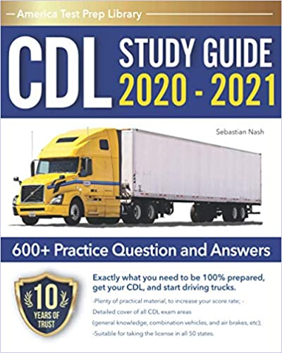 Cdl Study Guide 2020 2021 A Complete Cdl Test Prep Guide For The ...