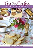 Tea and Cake with the Saints, Alice Cantrell, 0976469154