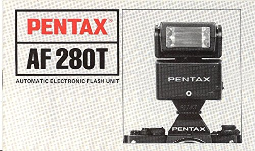 - Pentax AF280T Automatic Electronic Flash Unit Original Instruction Manual