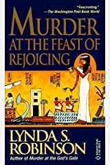 Murder at the Feast of Rejoicing (Lord Meren Mysteries) by Lynda S. Robinson (1997-01-29) Mass Market Paperback