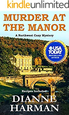 Murder at the Manor: A Northwest Cozy Mystery (Northwest Cozy Mystery Series Book 12)