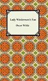 Lady Windermere's Fan, Oscar Wilde, 1420925938