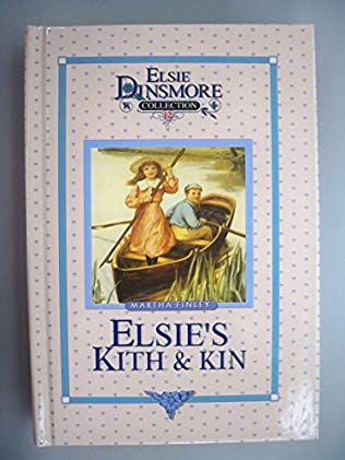 book cover of Elsies Kith and Kin