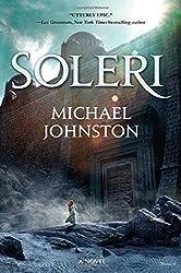 Soleri: A Novel