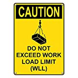 Weatherproof Plastic Vertical OSHA CAUTION Do Not Exceed Work Load Limit (WLL) Sign with English Text and Symbol
