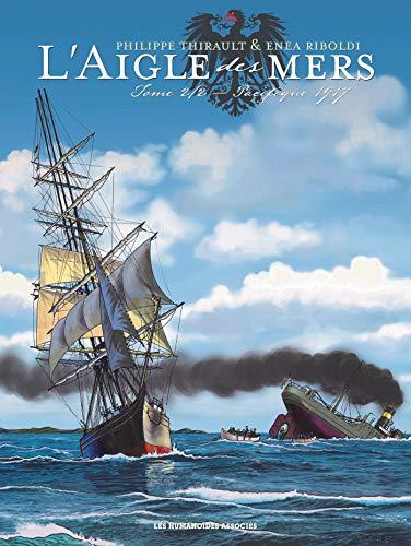 L'Aigle des mers T2 : Pacifique 1917