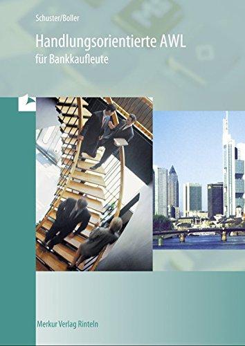 Handlungsorientierte AWL für Bankkaufleute