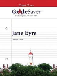 GradeSaver (TM) ClassicNotes Jane Eyre: Study Guide (English Edition)