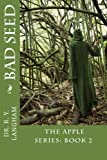 Bad Seed (The Apple Series: Book 2)