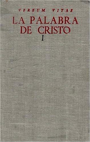 Descargar libros gratis de google books La palabra de Cristo. I: Adviento y Navidad (NORMAL) 8422000636 PDF PDB