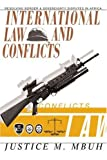 International Law and Conflicts, Justice Mbuh, 0595297072