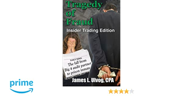 Tragedy of Fraud - Insider Trading Edition: The fall from