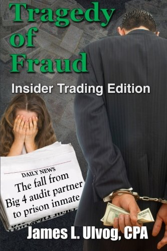 tragedy-of-fraud-insider-trading-edition-the-fall-from-big-4-audit-partner-to-prison-inmate