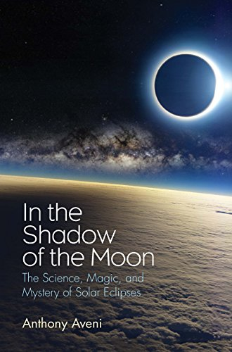 In the Shadow of the Moon: The Science, Magic, and Mystery of Solar Eclipses Solar Eclipse Shadow