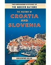 The History of Croatia and Slovenia
