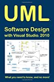 UML Software Design with Visual Studio 2010, Tony Loton, 1440490856