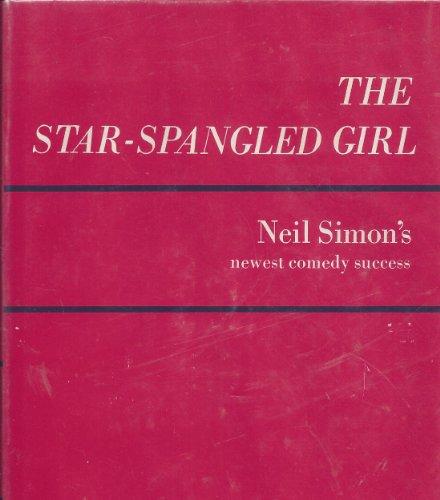 The Star-spangled Girl - A Random House Play - Book Club Edition ()
