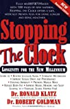 Stopping the Clock, Ronald Klatz and Bob Goldman, 1591200156
