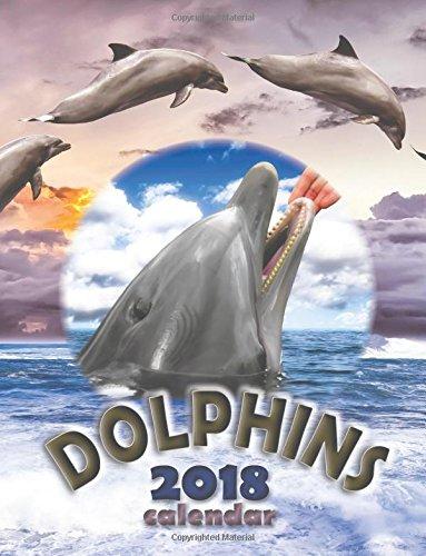 Read Online Dolphins 2018 Calendar ebook