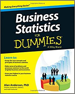 Business Statistics For Dummies: Alan Anderson: 9781118630693 ...