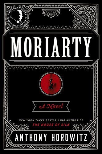 Moriarty (House Of Silk Hardcover)