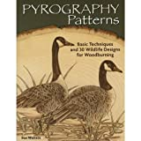 img - for Pyrography Patterns: Basic Techniques and 30 Wildlife Designs for Woodburning (Fox Chapel Publishing) Large, Ready-to-Use Patterns, Both Line and Tonal, plus Tips & Advice from Artist Sue Walters book / textbook / text book
