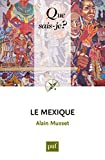 Le Mexique by Alain Musset front cover