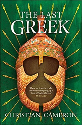 The Last Greek (Commander): Amazon.co.uk: Christian Cameron ...
