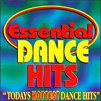 Essential Dance Hits/Todays Hottest Dance Hits