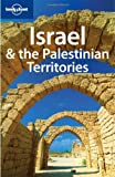 Lonely Planet Israel and the Palestinian Territories, Lonely Planet Staff and Amelia Thomas, 1741044561